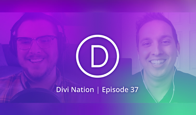 Divi Nation Ep. 37 – Josh Interviews Nathan B. Weller
