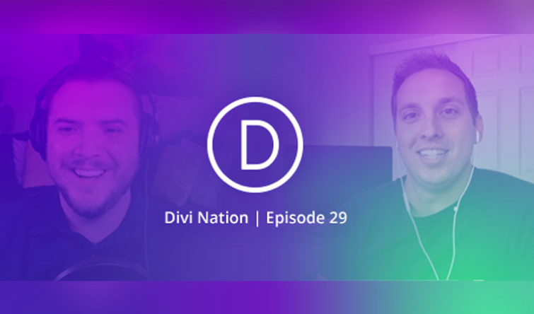 Divi Nation Ep. 29 – My Divi Nation Interview!