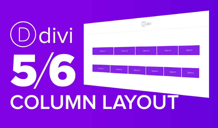 How to Add 5 or 6 Columns in Divi - JoshHall co