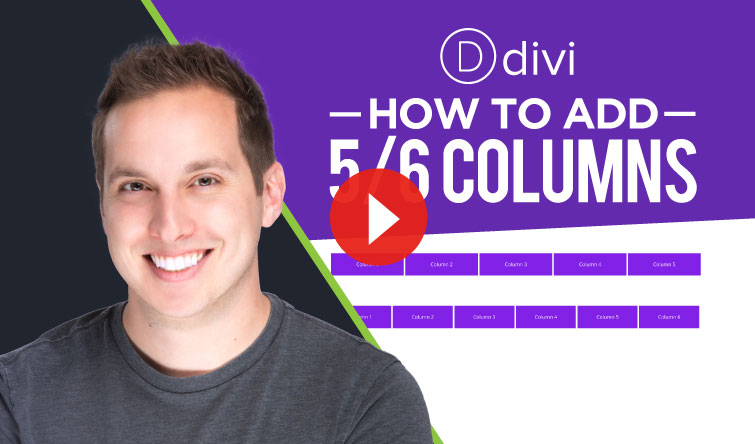 How to Add 5 or 6 Columns in Divi