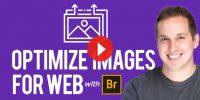 Optimizing Images for Web with Adobe Bridge