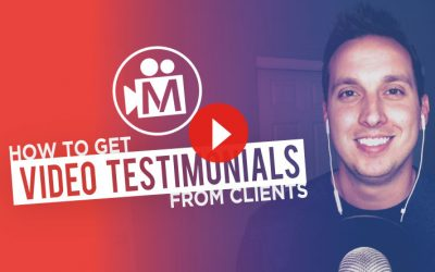 How to get Video Testimonials from Clients