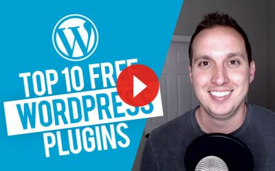 My Top 10 FREE WordPress Plugins