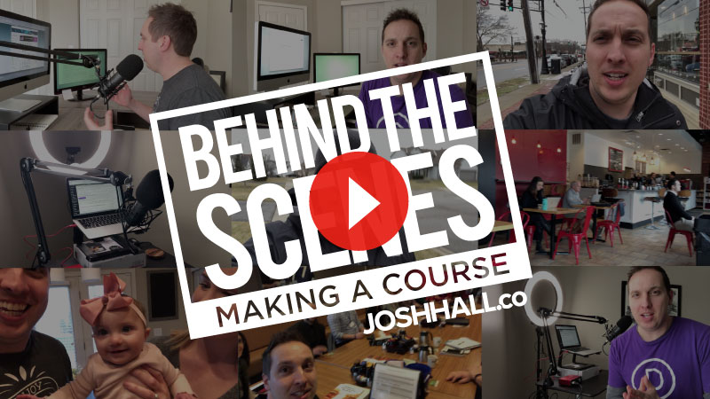 Behind The Scenes – Making a Course