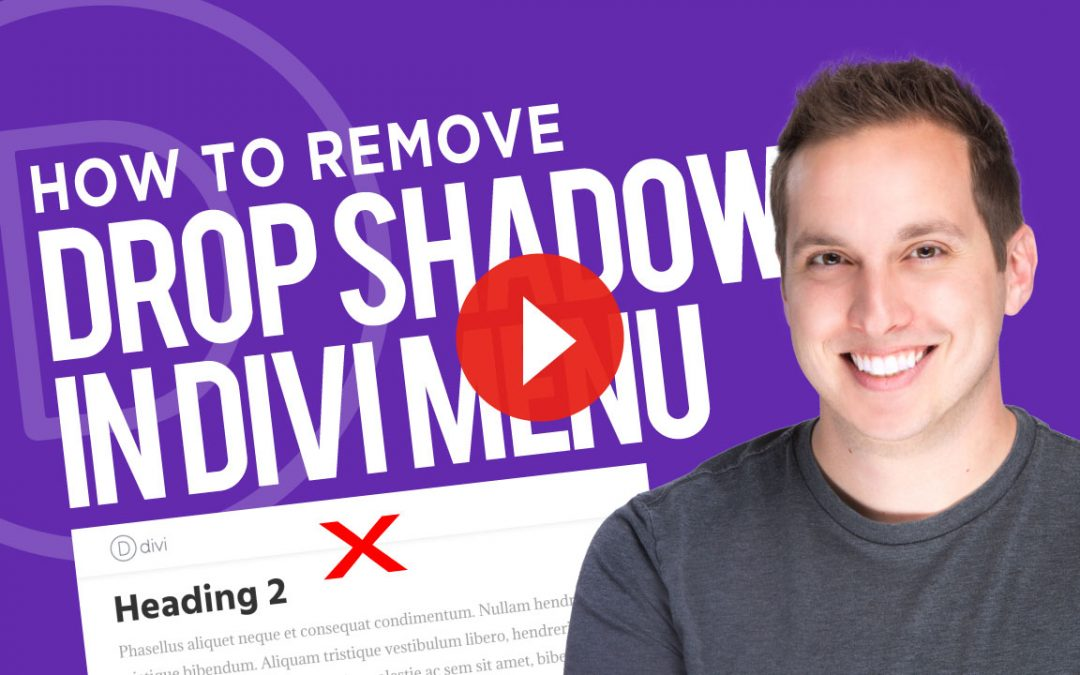 How to Remove Divi Menu Drop Shadow