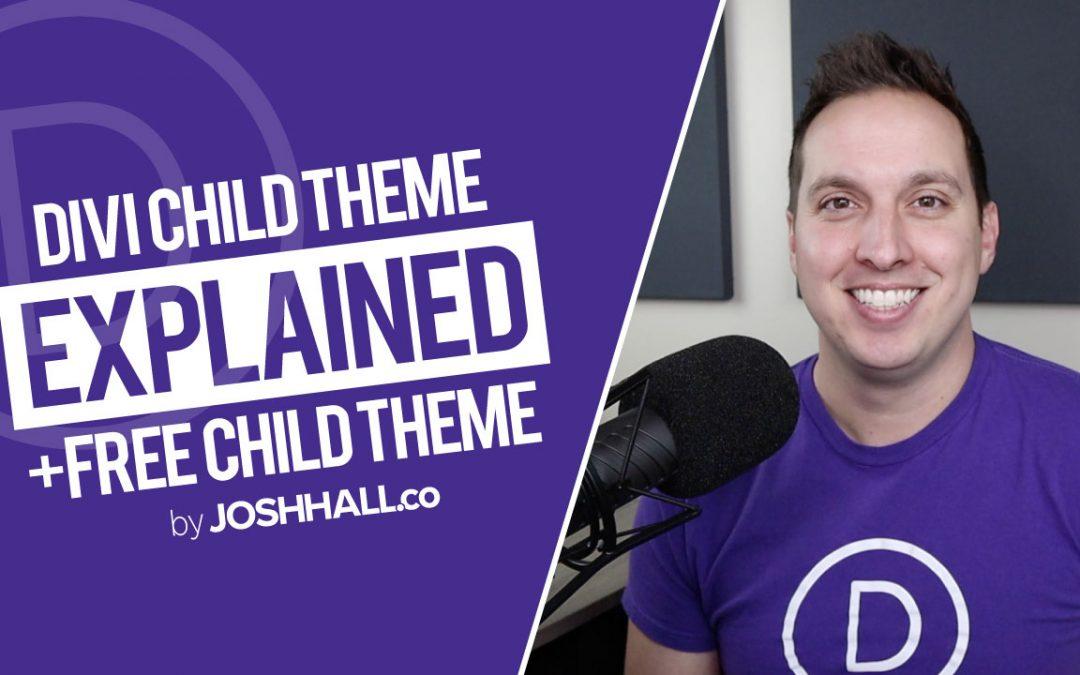 Divi Child Theme Explained + FREE CHILD THEME