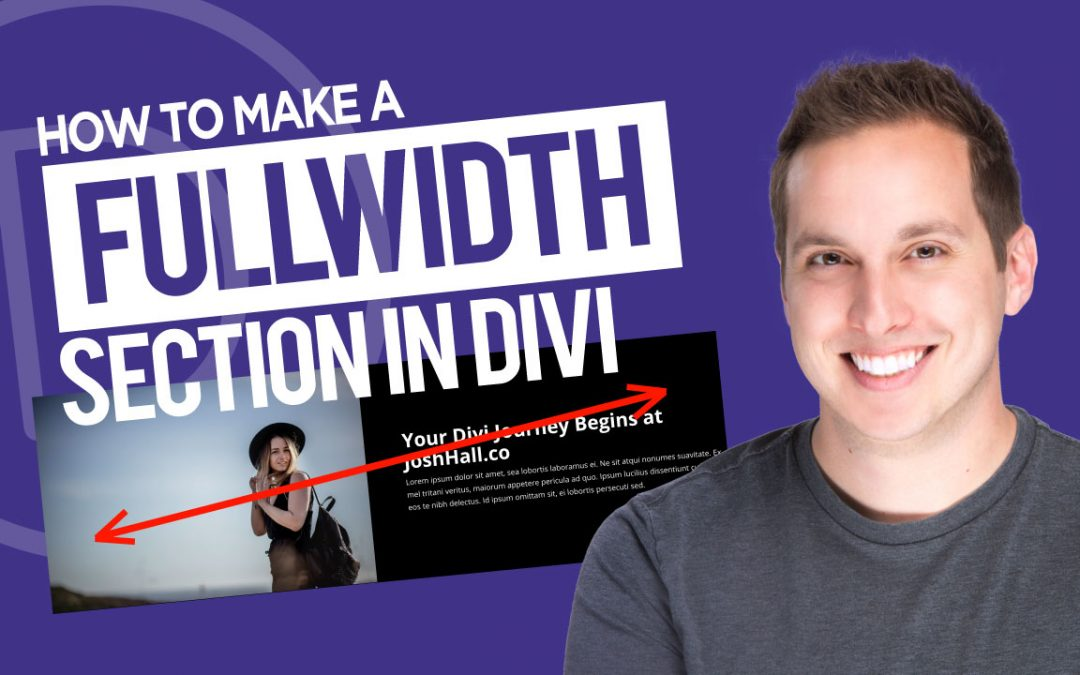 How to Make a Fullwidth Section in Divi